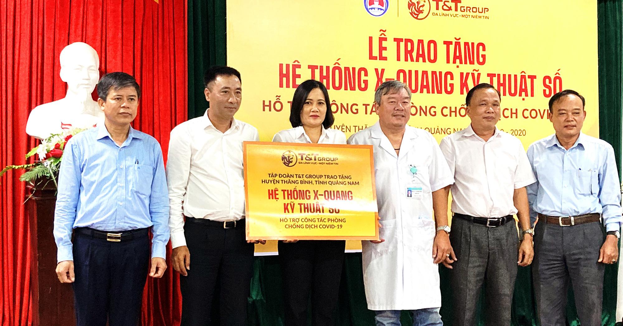 Tập đoàn T&T Group trao tặng hệ thống X-Quang kỹ thuật số cho huyện Thăng Bình (Quảng Nam) phòng chống dịch Covid-19