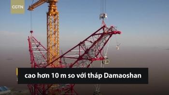 Hoàn thiện lắp đặt tháp truyền tải điện cao nhất thế giới